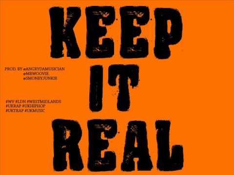 Angry Ft Big Omz x Dibz - KEEP IT REAL (NEW 2014) [Prod. @NBLMG x @EssMoneyJunkie]