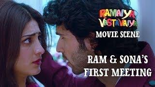 Ram & Sona's First Meeting Ramaiya Vastavaiya Scene