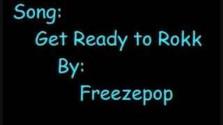 Freezepop - get ready to rokk view on youtube.com tube online.