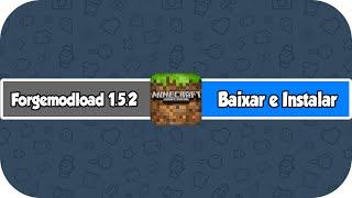 Como Baixar E Instalar Forge ModLoader No Minecraft 1.5.2