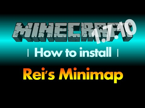 How to install Rei's Minimap 1.7.10 (Forge version) for Minecraft 1.7