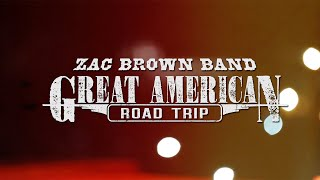 Zac Brown Band Great American Road Trip Heads North