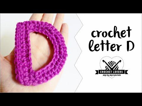 How to crochet LETTER D ♥ CROCHET LOVERS