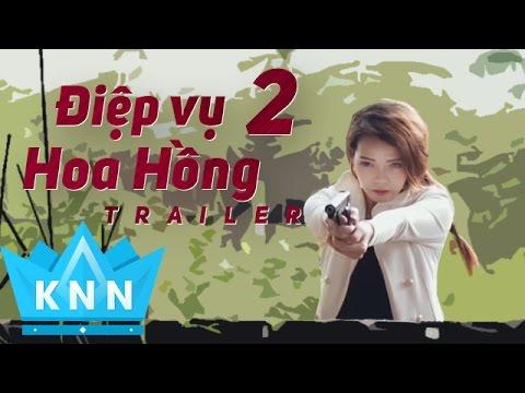 Phim Ca Nhạc Điệp Vụ Hoa Hồng 2 - Trailer    Kim Ny Ngọc, Lâm Minh Thắng 2016
