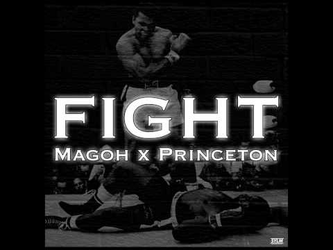 Magoh - Fight ft. Princeton Marcellis