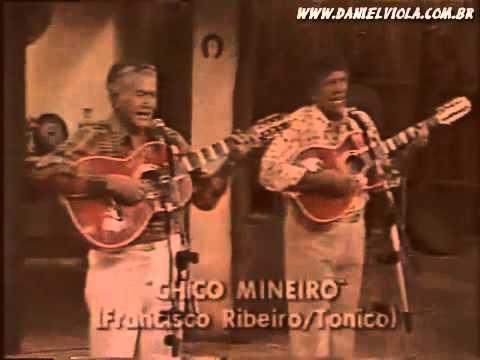 Tonico & Tinoco - Chico Mineiro (RARIDADE).