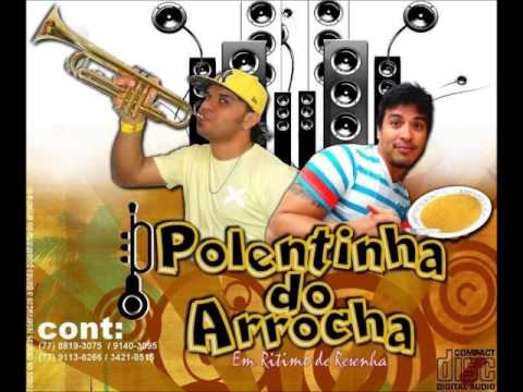 Polentinha do Arrocha   CD 2013