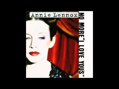 No More I Love Yous - Annie Lennox With Lyrics
