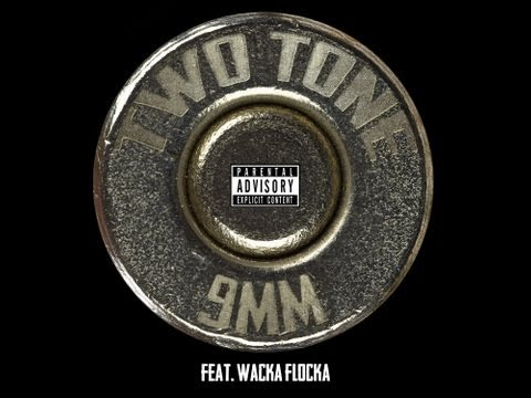 Two Tone DXB ft Waka Flocka - 9MM