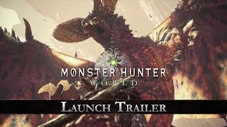 Monster Hunter: World - Launch Trailer