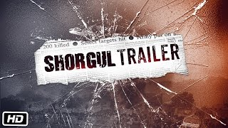 SHORGUL  movie, SHORGUL Trailer, Jimmy Sheirgill, Ashutosh Rana
