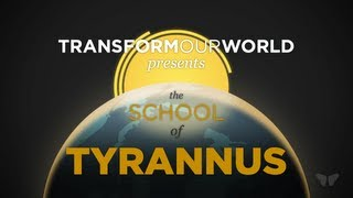 The School of Tyrannus - Be Equipped to Implement Transformation