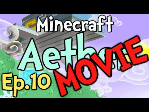 Minecraft - Aether MOVIE - Ep.10 &quot; WHAT A DAY! &quot;