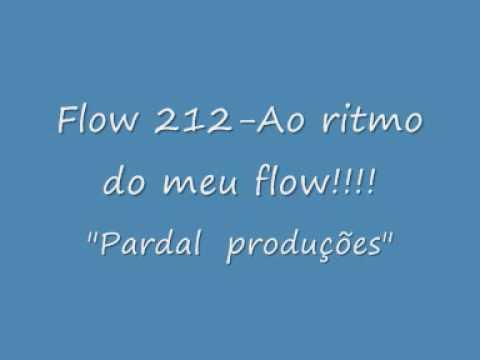 Flow 212 - Ao Ritmo do meu Flow + Letra