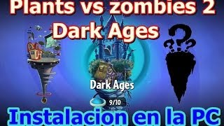 Plants Vs Zombies 2 Pc Dark Ages Edad Oscura Instalacion