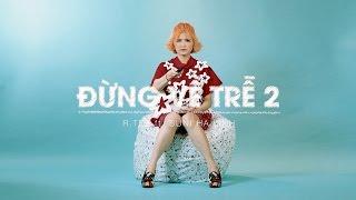 SUNI HẠ LINH ft. R.TEE - ĐỪNG VỀ TRỄ | Official M/V