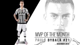 Paulo Dybala MVP di dicembre - December belongs to La Joya!