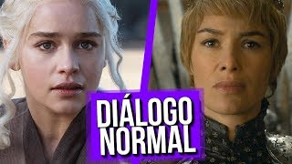 Diálogo Normal Cersei e Daenerys