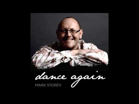 Dance again - Mark Storey