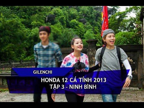 [Gilenchi CUT] Honda 12 cá tính 2013   Tập 3   Ninh Bình