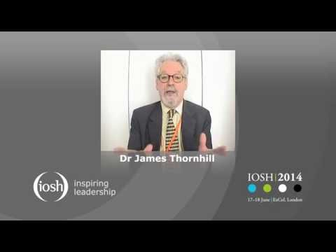 Dr James Thornhill shares his thoughts on leadership at IOSH 2014