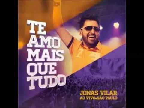 Cd Completo Jonas Vilar Te Amo Mais Que Tudo Ao Vivo