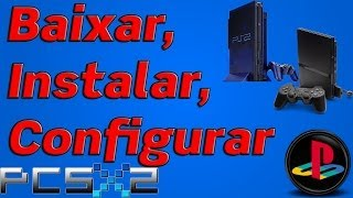 Tutorial Baixar, Instalar E Configurar PCSX2 1.2.1 R5875