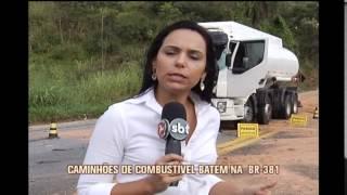 Acidente entre dois caminh�es de combust�veis fecha BR-381, em Sabar�