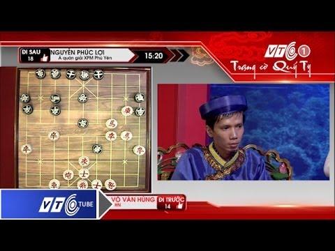 Trạng cờ Quý Tỵ: Vòng 2 - Phúc Lợi Vs Văn Hùng | VTC