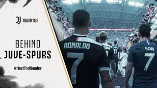 JUVENTUS VS. TOTTENHAM ICC 2019 | BEHIND-THE-SCENES