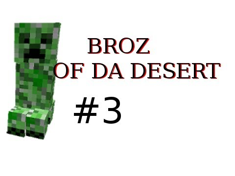 Minecraft - The Brothers of the Desert Part 3 with Nova: Golden Apples FTW