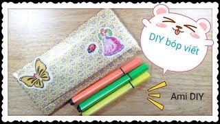 DIY Pencil Case / Làm đồ dùng học tập: bóp viết bằng giấy / Ami DIY