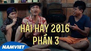Hài Cà Tưng Phần 3 (Xuân Nghị, Thanh Tân, Lâm Vỹ Dạ) - Những Tiểu Phẩm Hài Hay 2016