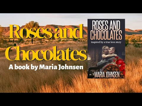 Roses And Chocolates - A Novel By Maria Johnsen