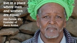"A Remarkable Story About a Unique Rural Community in Ethiopia, ""Awra Amba""."