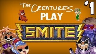 The Creatures play Smite: Arena (Part 1)