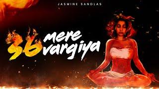 36 Mere Vargiya – Jasmine Sandlas Punjabi Video Download New Video HD