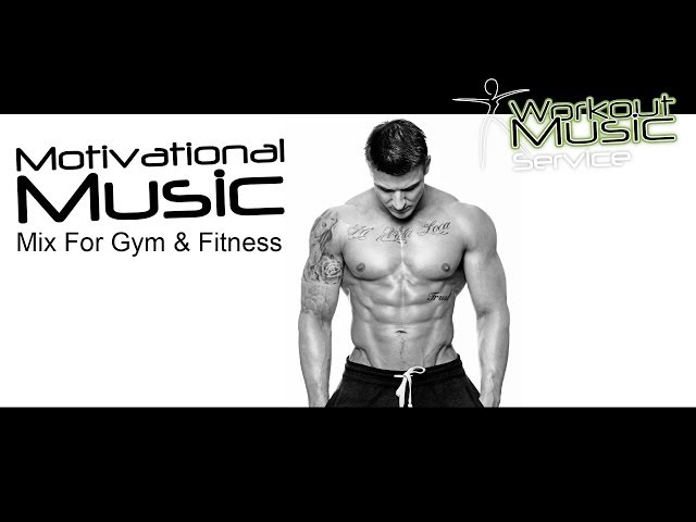 Motivational Music Mix For Gym Fitness