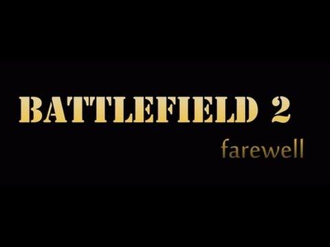 Battlefield 2 Farewell