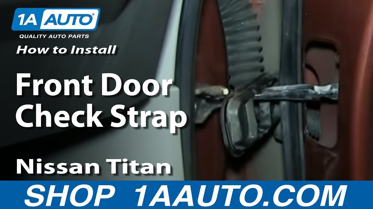 How To Install Replace Front Door Check Strap 2004 14