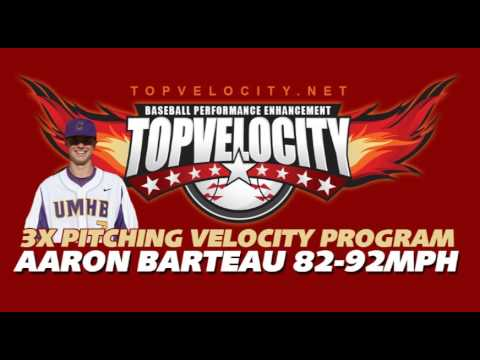 Aaron Barteau 82-92mph on 3X Pitching Velocity Program