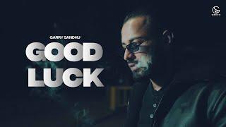 Good Luck Garry Sandhu Video HD Download New Video HD