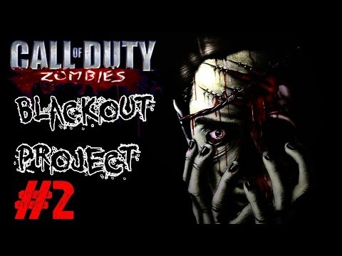 Blackout Project (Wine) Ep.2 - Call of Duty Custom Zombies (CoD Zombies) - World at War [PC HD]