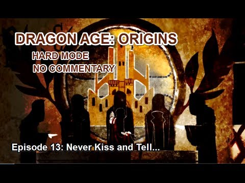 Dragon Age: Origins - Hard - 13: Kissing Leliana, Sexing Morrigan...