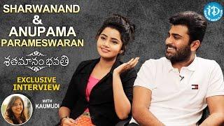 Shatamanam Bhavathi Actors Sharwanand & Anupama Parameswaran Interview
