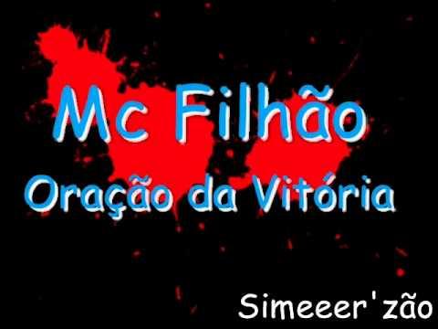 Mc Filhão - Oração da Vitória