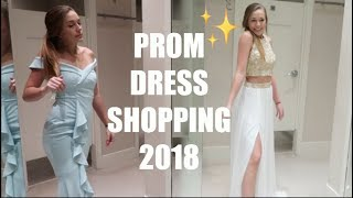 PROM DRESS SHOPPING 2018