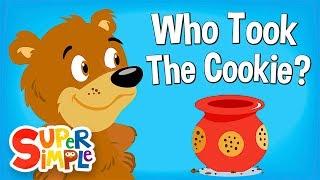 Who Took The Cookie?   Nursery Rhyme   Super Simple Songs