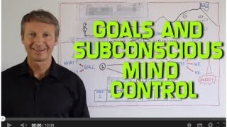 [Setting Goals and Subconscious Mind Control] Video