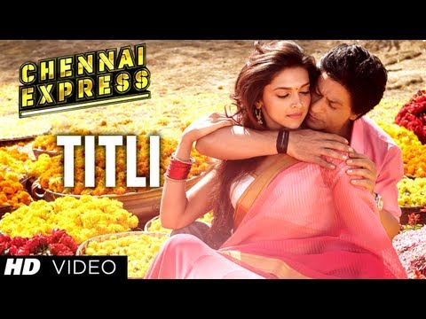 Titli Songs Lyrics & Hd Video Chennai Express Movie Song